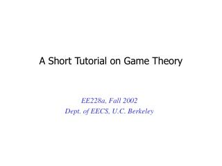 A Short Tutorial on Game Theory