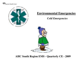 AHC South Region EMS - Quarterly CE - 2009