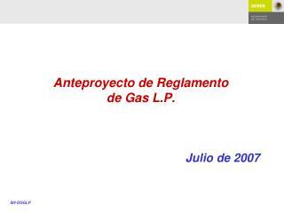 Anteproyecto de Reglamento de Gas L.P.
