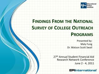Findings From the National Survey of College Outreach Programs