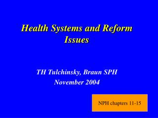 Health Systems and Reform Issues