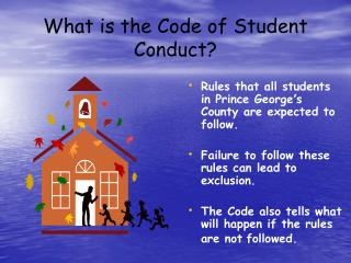 What is the Code of Student Conduct