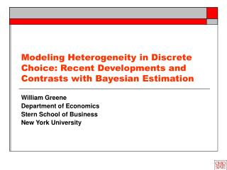 Modeling Heterogeneity in Discrete Choice: Recent Developments and Contrasts with Bayesian Estimation