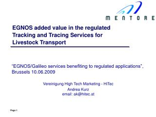 EGNOS added value in the regulated Tracking and Tracing Services for Livestock Transport