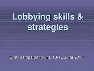 Lobbying skills  strategies