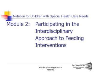 Nutrition for Children with Special Health Care Needs