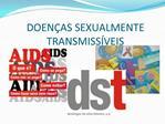 DOEN AS SEXUALMENTE TRANSMISS VEIS