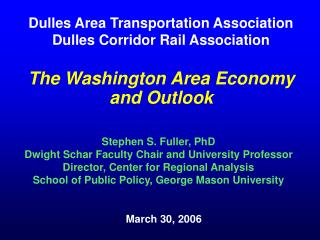 The Washington Area Economy and Outlook