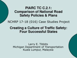 PIARC TC C.2.1: Comparison of National Road Safety Policies  Plans