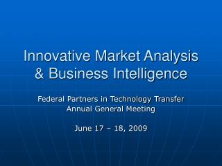 Innovative Market Analysis  Business Intelligence