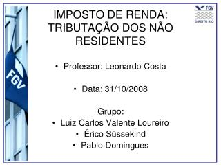 IMPOSTO DE RENDA: TRIBUTA  O DOS N O RESIDENTES