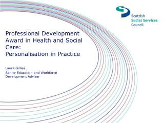 Professional Development Award in Health and Social Care:  Personalisation in Practice