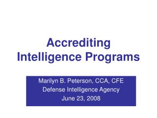 Accrediting Intelligence Programs