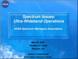 Spectrum Issues:   Ultra-Wideband Operations