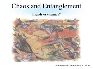 Chaos and Entanglement