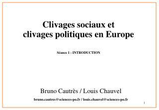 Clivages sociaux et  clivages politiques en Europe S ance 1 : INTRODUCTION
