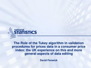 The Role of the Tukey algorithm in validation procedures for prices data in a consumer price index: the UK experience on
