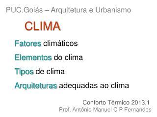Fatores clim ticos Elementos do clima Tipos de clima Arquiteturas adequadas ao clima