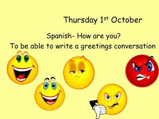 Thursday 1st October
