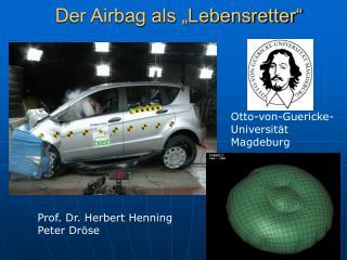Der Airbag als  Lebensretter