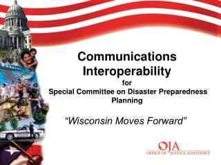 Communications Interoperability for  Special Committee on Disaster Preparedness Planning
