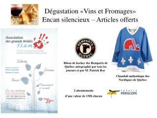 D gustation  Vins et Fromages  Encan silencieux   Articles offerts