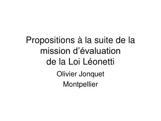 Propositions   la suite de la mission d  valuation  de la Loi L onetti