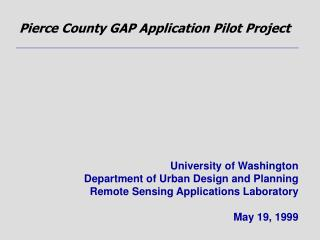 Pierce County GAP Application Pilot Project