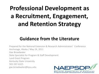 Professional Development as a Recruitment, Engagement, and Retention Strategy  Guidance from the Literature