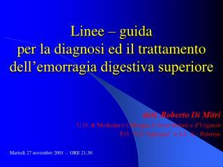 Linee   guida per la diagnosi ed il trattamento dell emorragia digestiva superiore