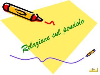 Relazione sul pendolo