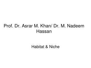 Prof. Dr. Asrar M. Khan