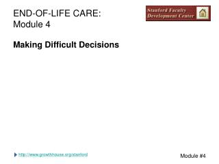 END-OF-LIFE CARE: Module 4