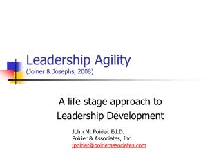 Leadership Agility Joiner  Josephs, 2008