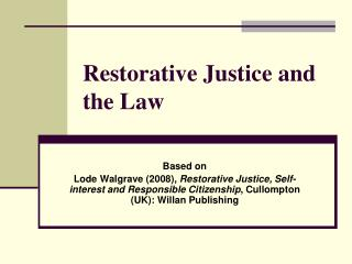 Restorative Justice and the Law