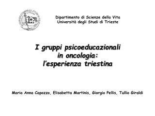 Dipartimento di Scienze della Vita Universit  degli Studi di Trieste