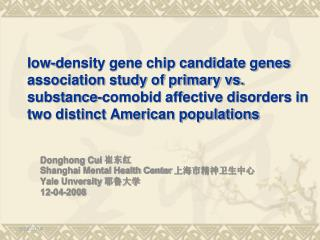 Low-density gene chip candidate genes association study of primary vs. substance-comobid affective disorders in two dist