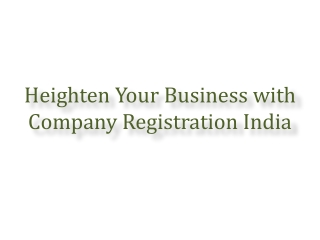 Heighten Your Business with Company Registration India