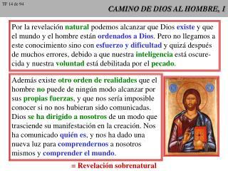 CAMINO DE DIOS AL HOMBRE, 1