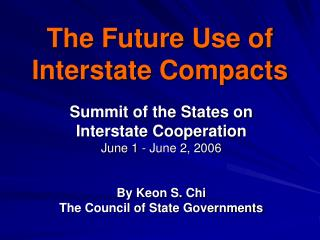 The Future Use of  Interstate Compacts