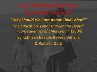Econ 5338 Working Paper  by Jessica Foumena