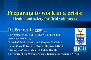 Preparing to work in a crisis: Health and safety for field volunteers