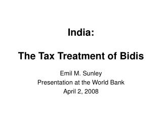 India:  The Tax Treatment of Bidis