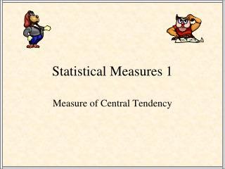 Statistical Measures 1