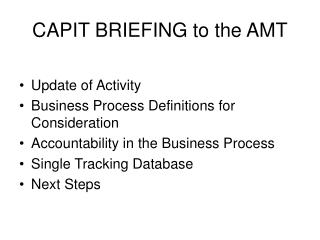 CAPIT BRIEFING to the AMT