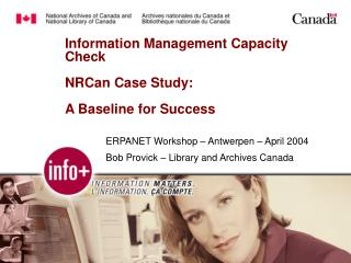 Information Management Capacity Check  NRCan Case Study:  A Baseline for Success