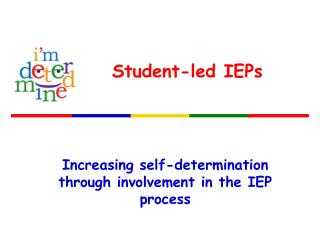 Increasing self-determination through involvement in the IEP process