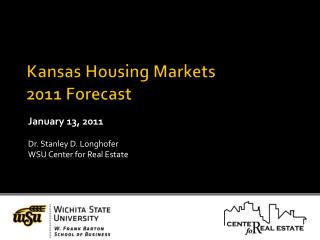 Kansas Housing Markets 2011 Forecast