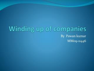 Winding up of companies