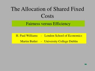 The Allocation of Shared Fixed Costs